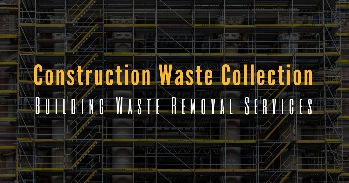 Construction Waste Collection Essex: Building Waste Removal Services