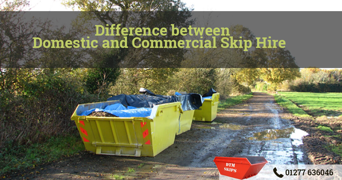 Difference between Domestic and Commercial Skip Hire